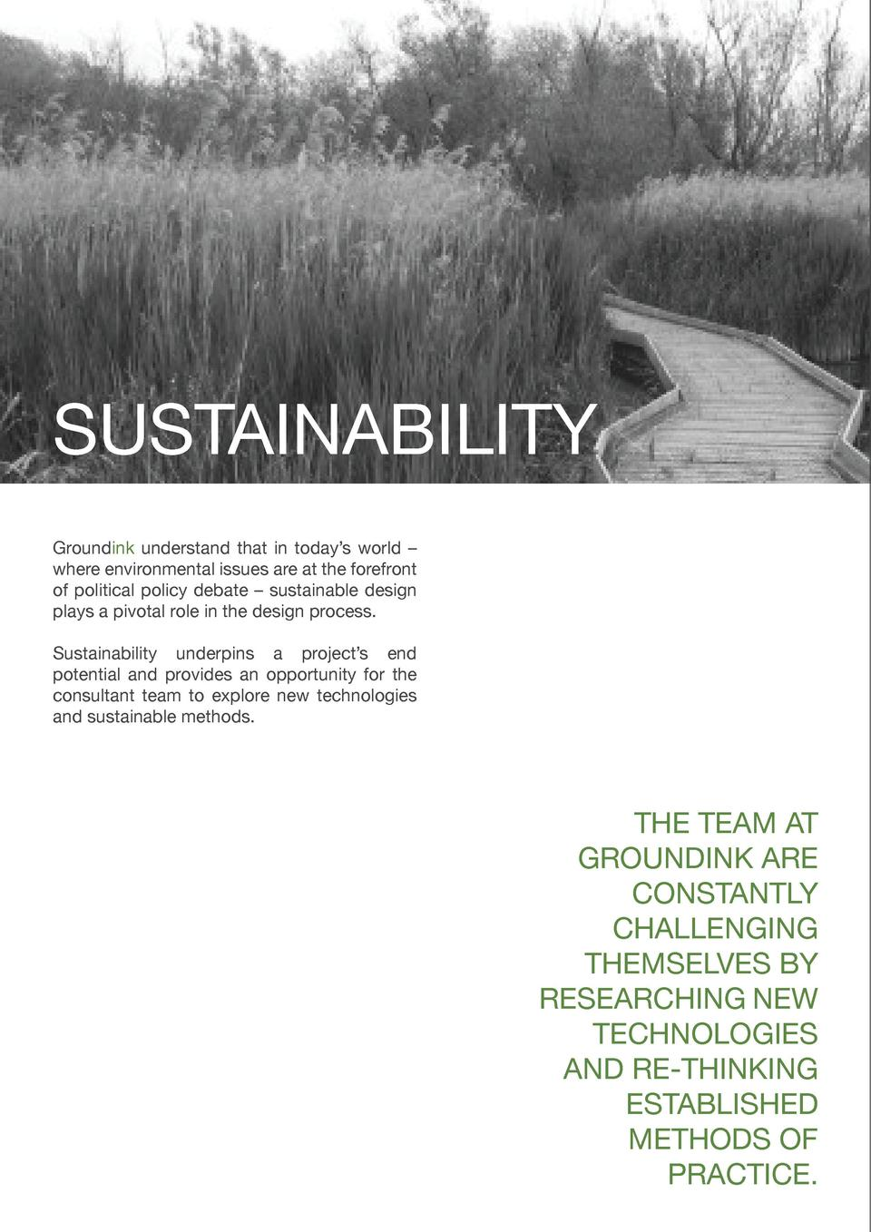 SUSTAINABILITY Groundink understand that in today   s world     where environmental issues are at the forefront of politic...