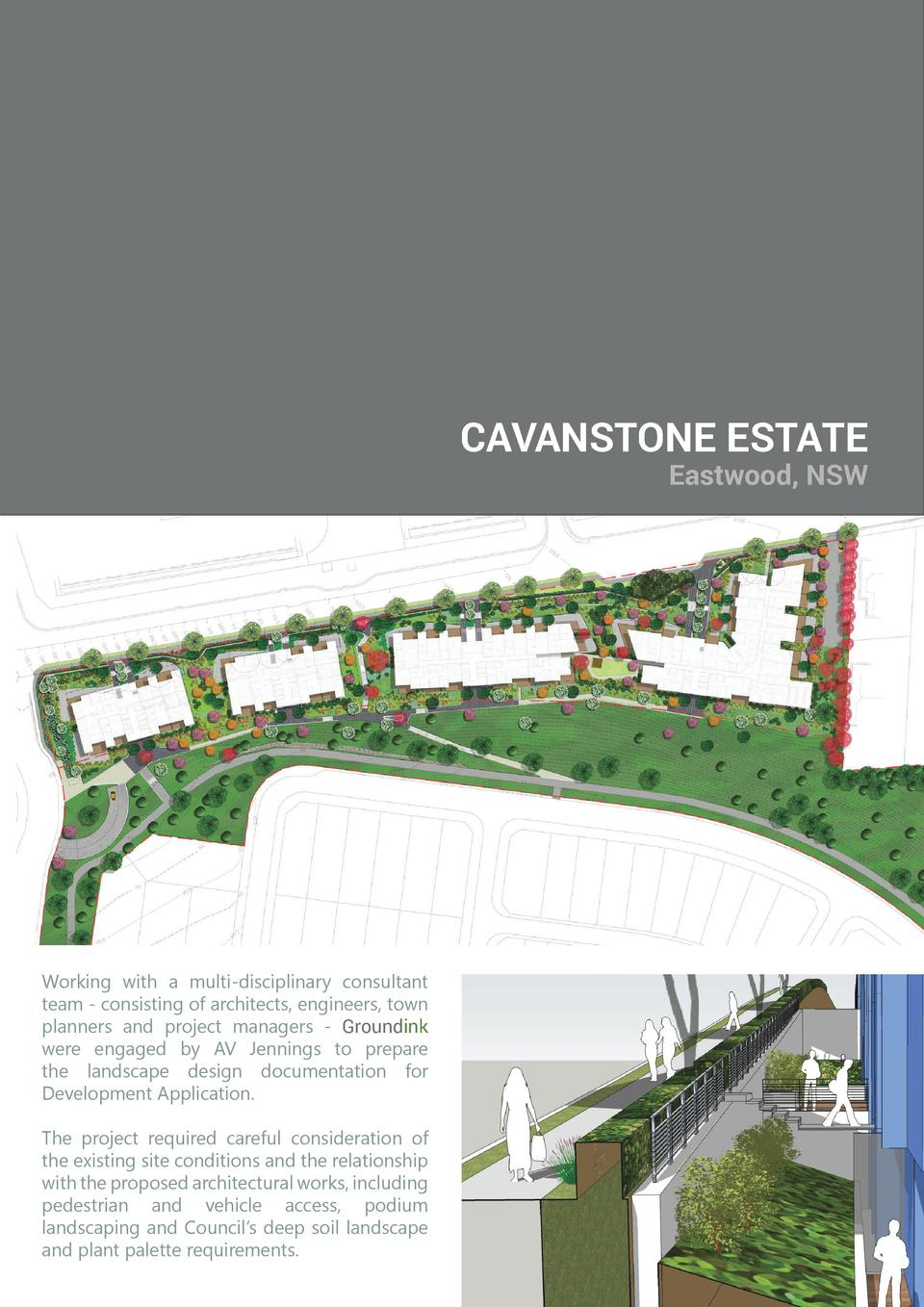 CAVANSTONE ESTATE Eastwood, NSW  Working with a multi-disciplinary consultant team - consisting of architects, engineers, ...