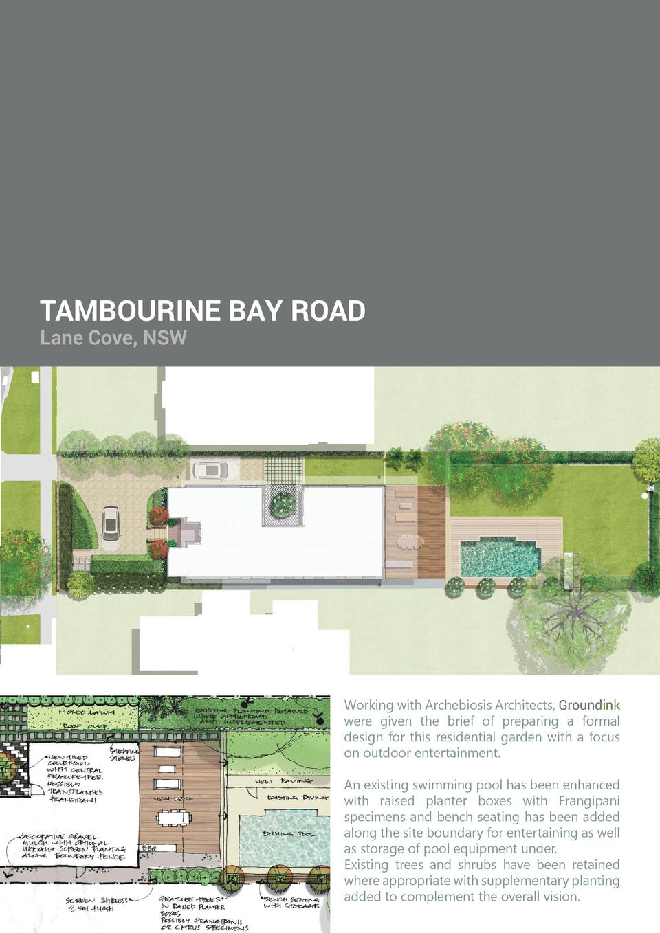 TAMBOURINE BAY ROAD Lane Cove, NSW  Sketch concept of pool bench seating and feature trees in raised planter boxes  Exampl...