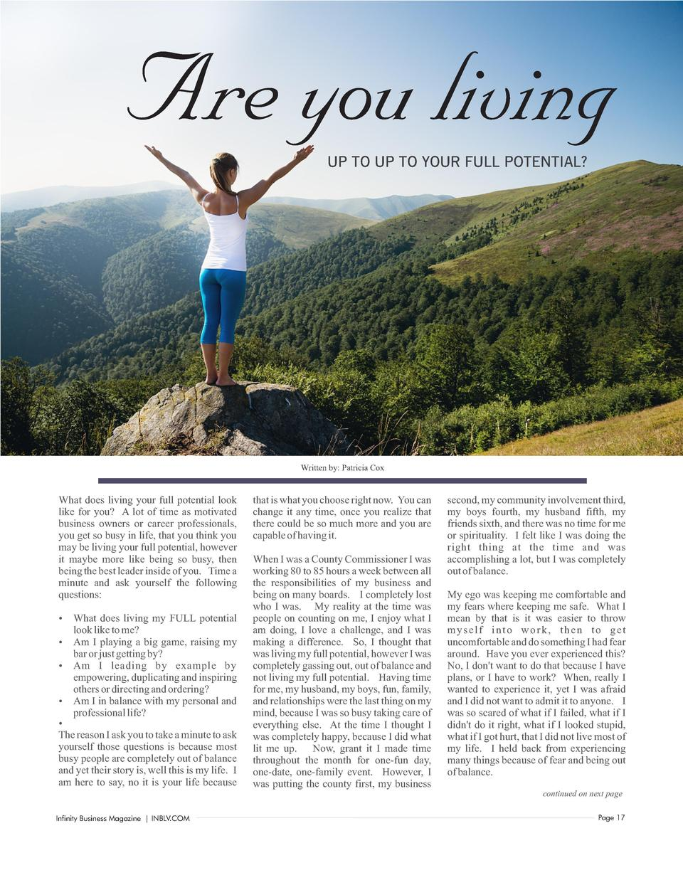 Are you living UP TO UP TO YOUR FULL POTENTIAL   Written by  Patricia Cox  What does living your full potential look like ...
