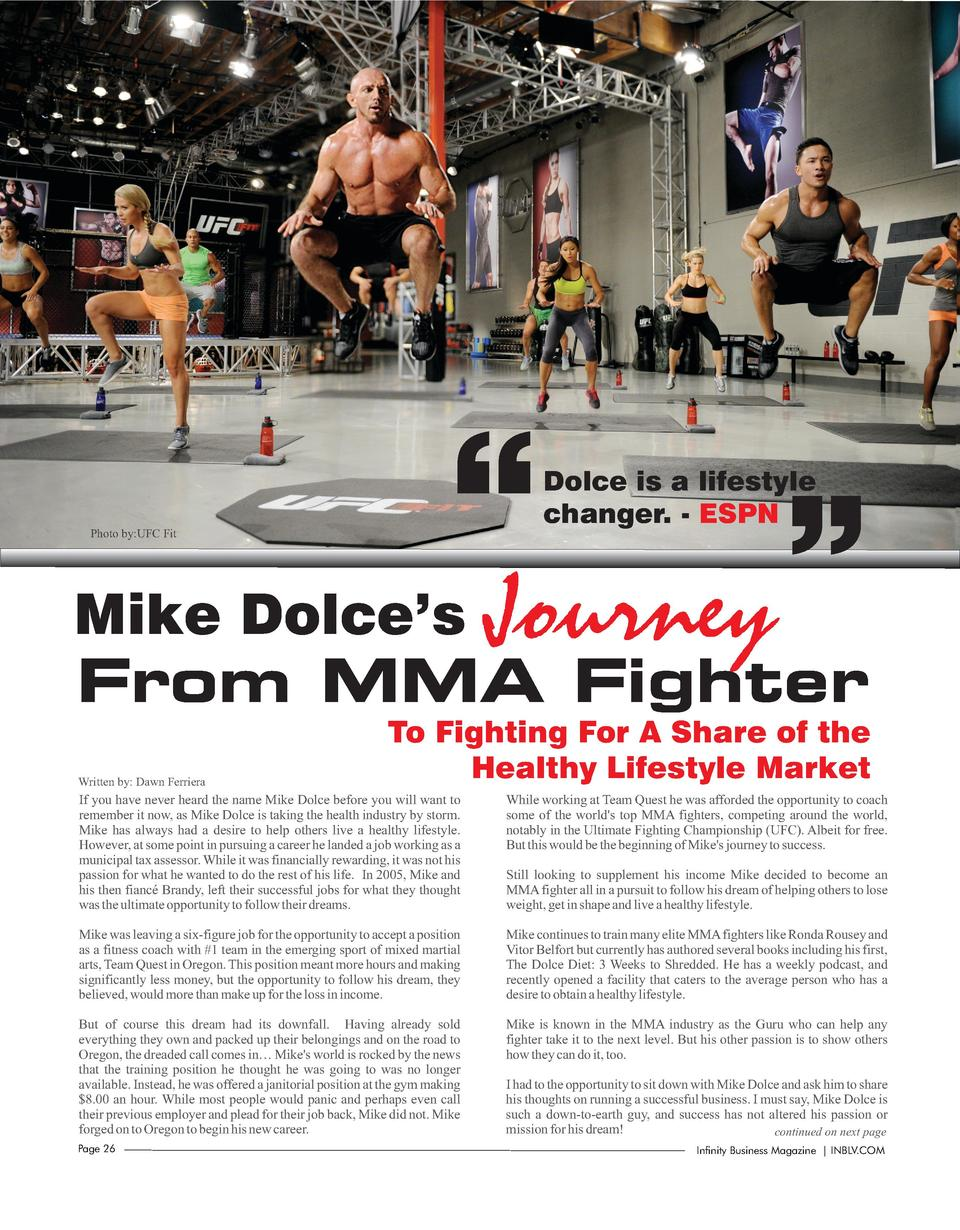 Mike Dolce   s       Photo by UFC Fit  Dolce is a lifestyle changer. - ESPN  Journey  From MMA Fighter Written by  Da...