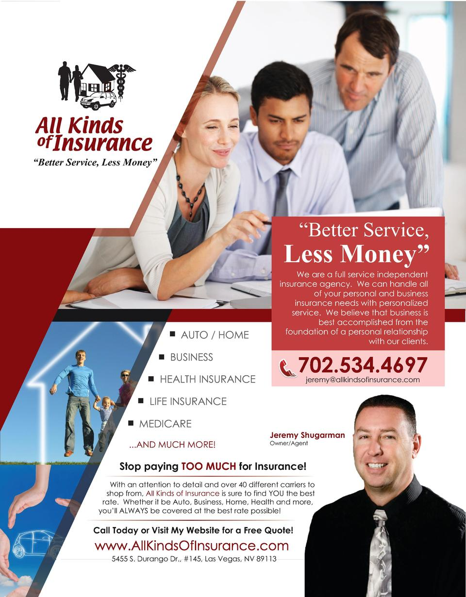 Better Service, Less Money        Better Service,  Less Money    We are a full service independent insurance agency. We...