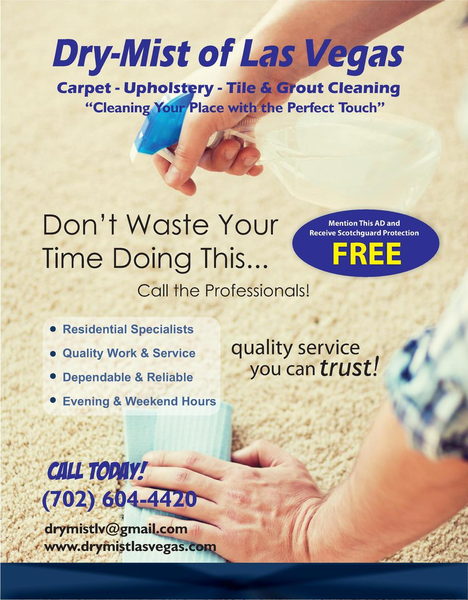Dry-Mist of Las Vegas Carpet - Upholstery - Tile   Grout Cleaning    Cleaning Your Place with the Perfect Touch     Don   ...