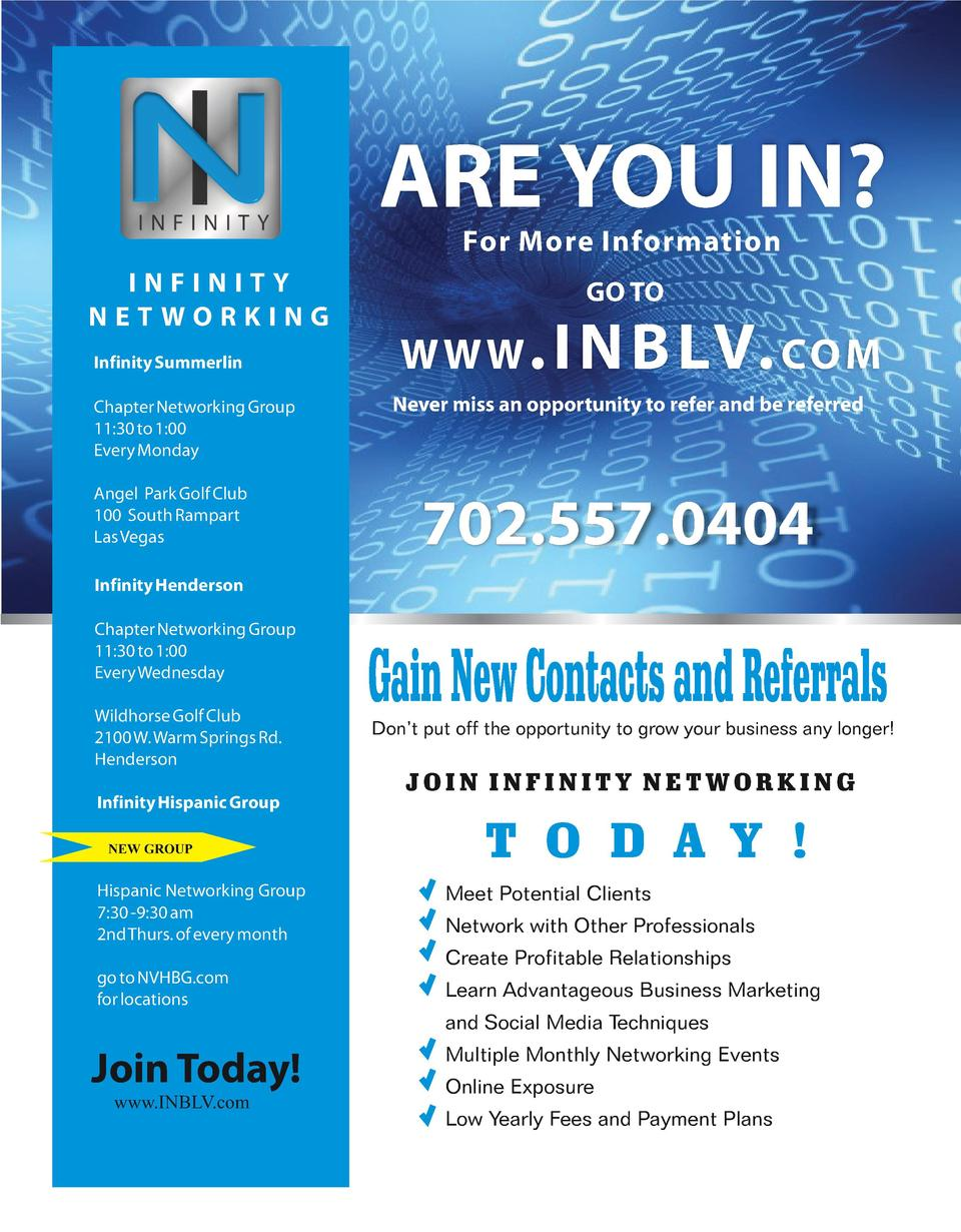 ARE YOU IN  For More Information  INFINITY NETWORKING Infinity Summerlin Chapter Networking Group 11 30 to 1 00 Every Mond...
