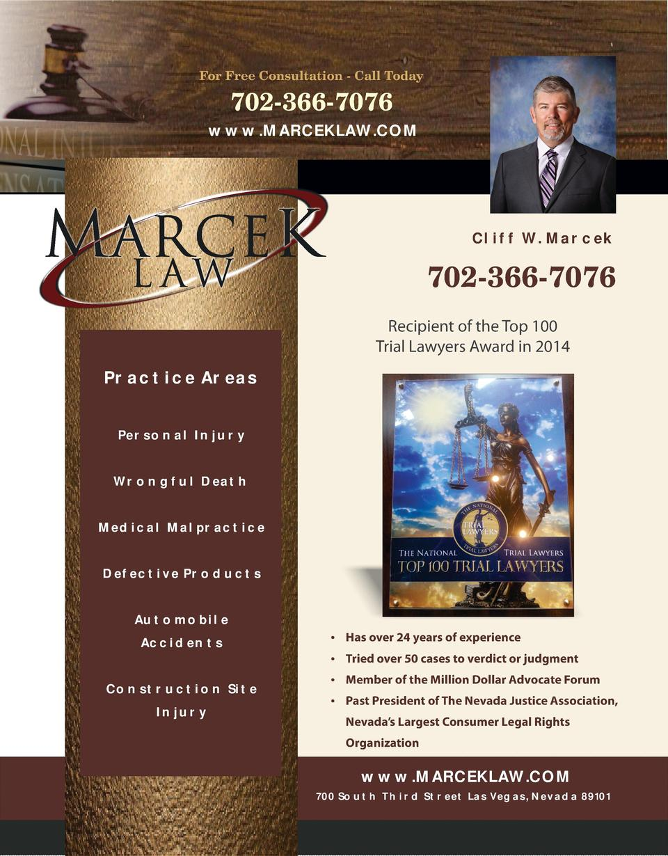 For Free Consultation - Call Today  702-366-7076 www.MARCEKLAW.COM  Cliff W. Marcek  702-366-7076 Recipient of the Top 100...