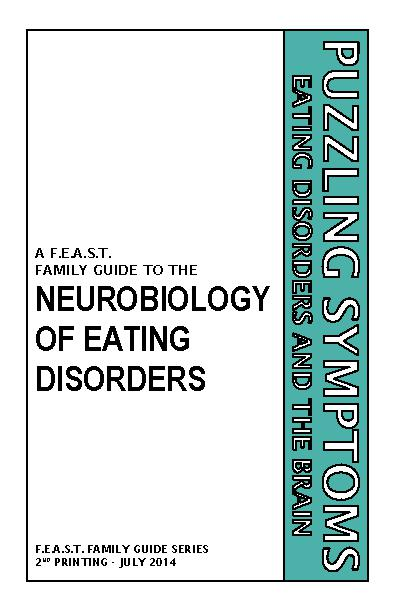 PUZZLING SYMPTOMS  EATING DISORDERS AND THE BRAIN A FAMILY GUIDE TO THE NEUROBIOLOGY OF EATING DISORDERS  F.E.A.S.T. FAMIL...