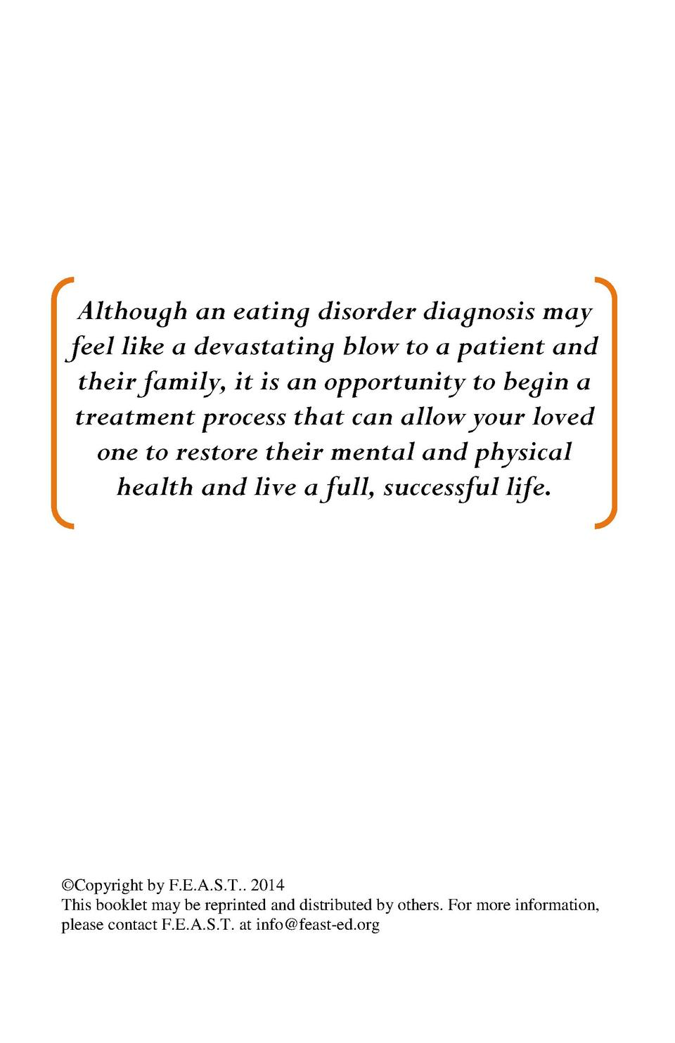 Although an eating disorder diagnosis may feel like a devastating blow to a patient and their family, it is an opportunity...