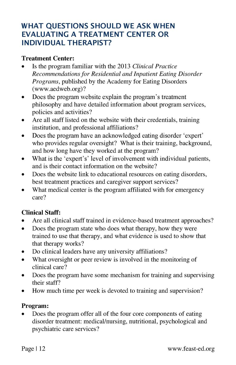 WHAT QUESTIONS SHOULD WE ASK WHEN EVALUATING A TREATMENT CENTER OR INDIVIDUAL THERAPIST  Treatment Center      Is the prog...