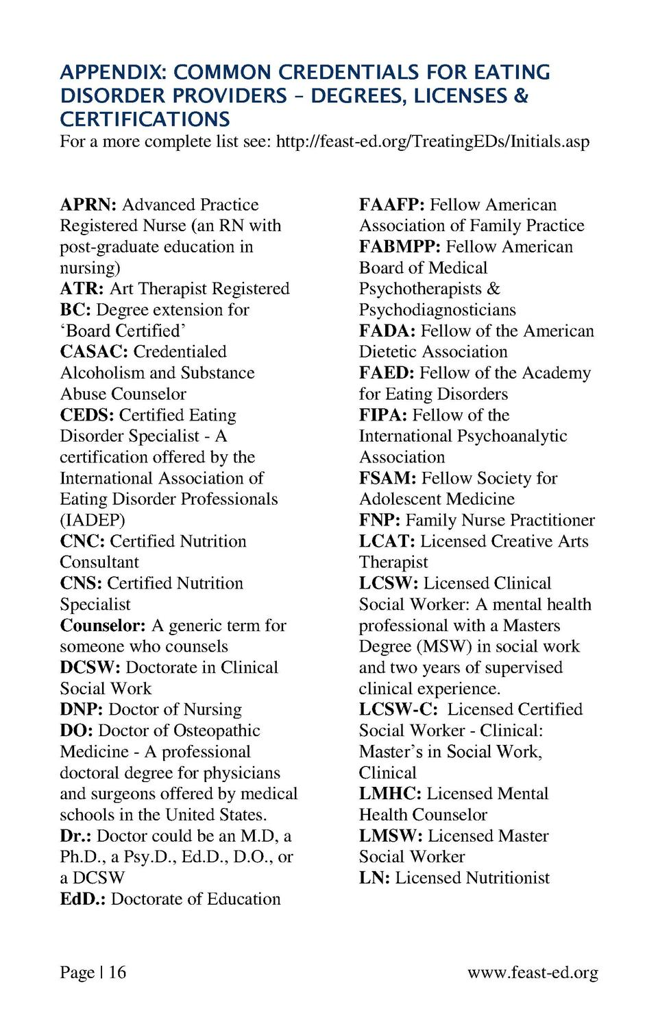 APPENDIX  COMMON CREDENTIALS FOR EATING DISORDER PROVIDERS     DEGREES, LICENSES   CERTIFICATIONS For a more complete list...