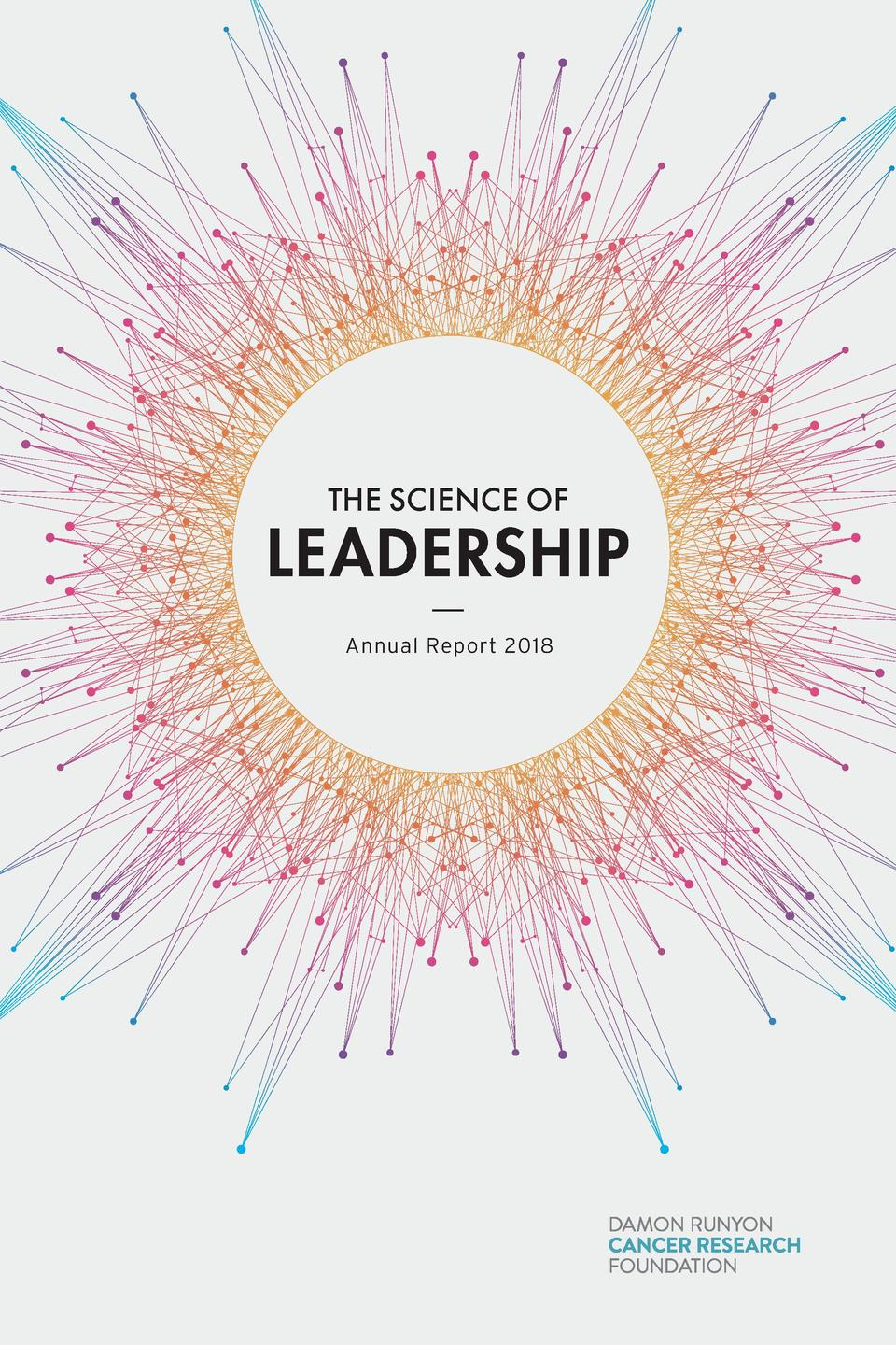 THE SCIENCE OF  LEADERSHIP Annual Report 2018