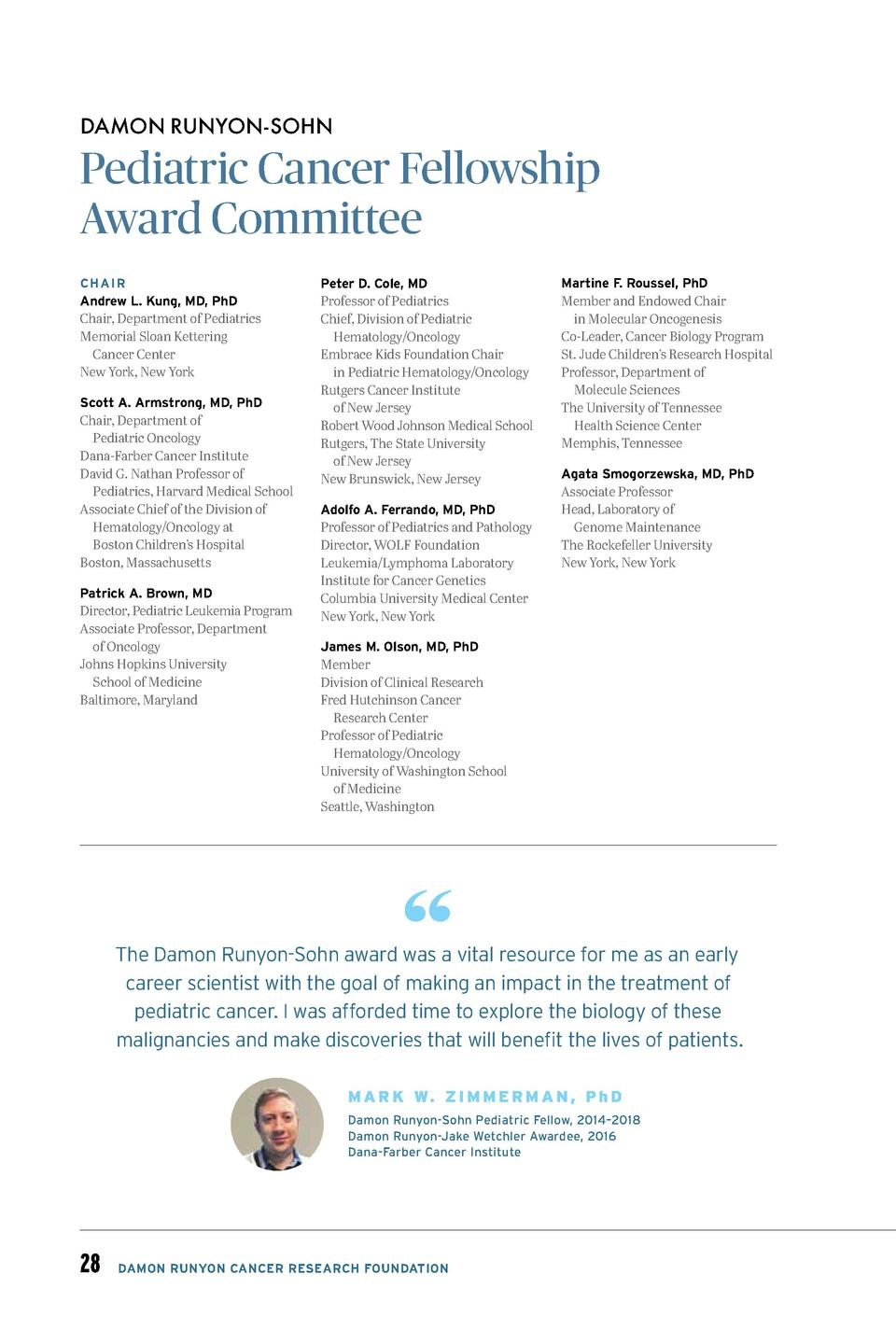 DAMON RUNYON-SOHN  Pediatric Cancer Fellowship Award Committee CHAIR  Andrew L. Kung, MD, PhD Chair, Department of Pediatr...