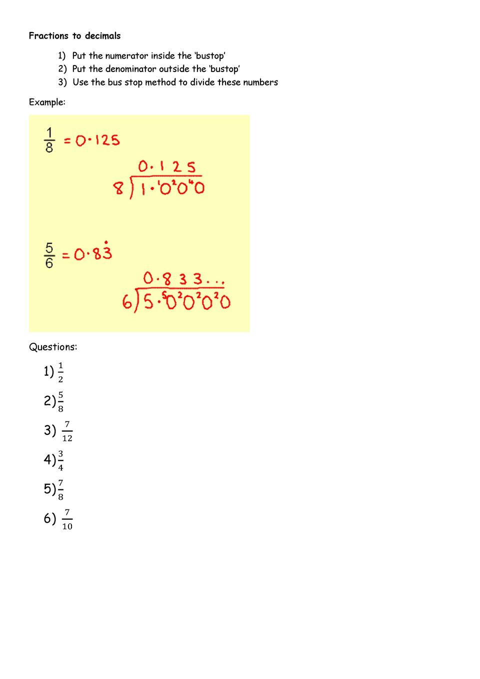Fractions To Decimals 1 Put The Numerator Inside The Bustop 2 Put The  Denominator Outside The
