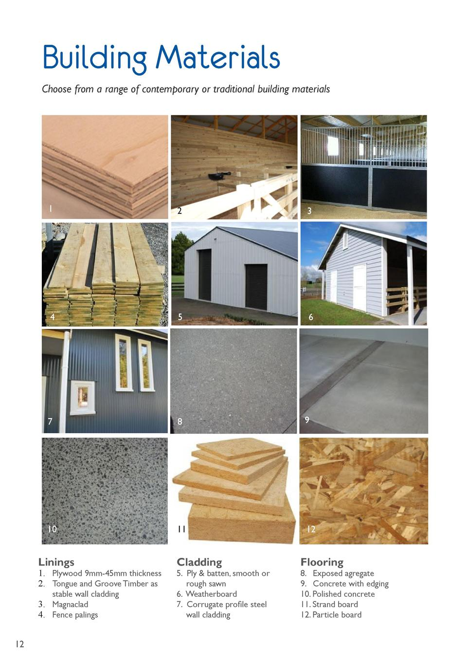 Building Materials Choose from a range of contemporary or traditional building materials  1  2  3  4  5  6  7  8  9  10  1...