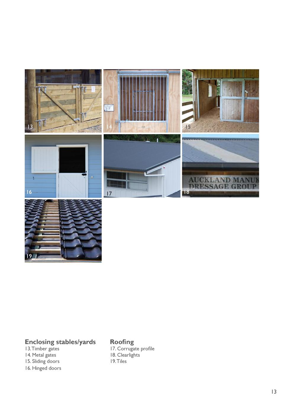 13  14  15  16  17  18  19  Enclosing stables yards 13. Timber gates 14. Metal gates 15. Sliding doors 16. Hinged doors  R...