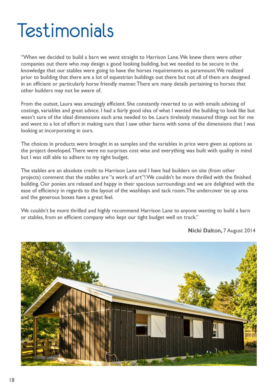 Testimonials    When we decided to build a barn we went straight to Harrison Lane. We knew there were other companies out ...