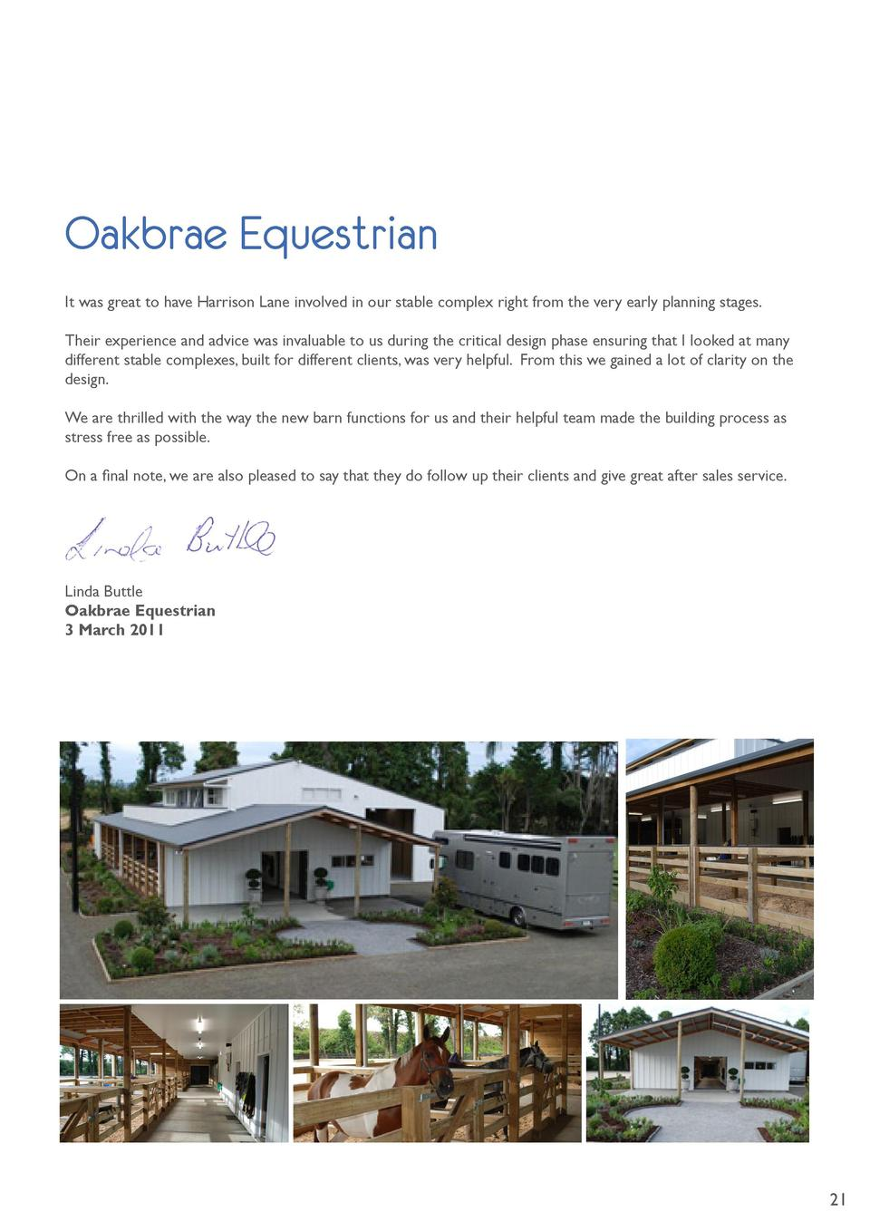 Oakbrae Equestrian It was great to have Harrison Lane involved in our stable complex right from the very...