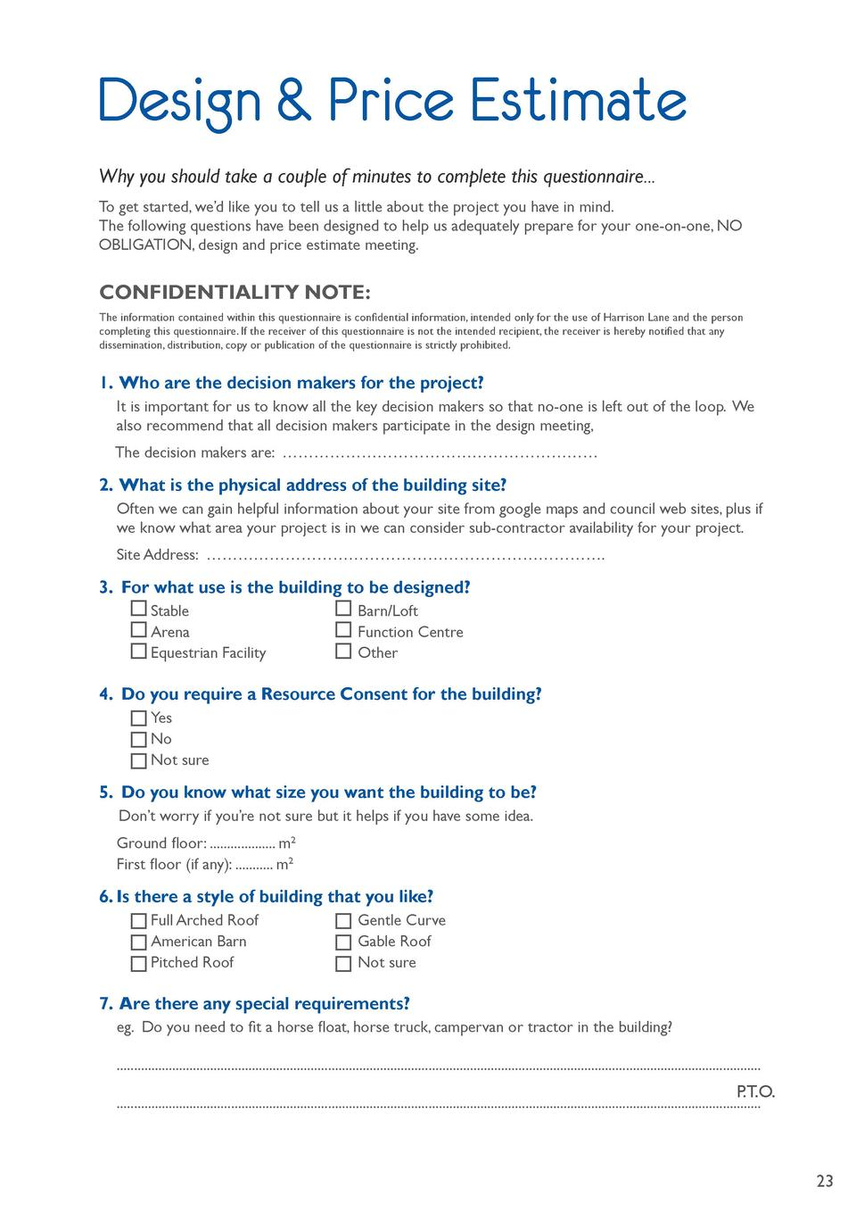Design   Price Estimate Why you should take a couple of minutes to complete this questionnaire... To get started, we   d l...