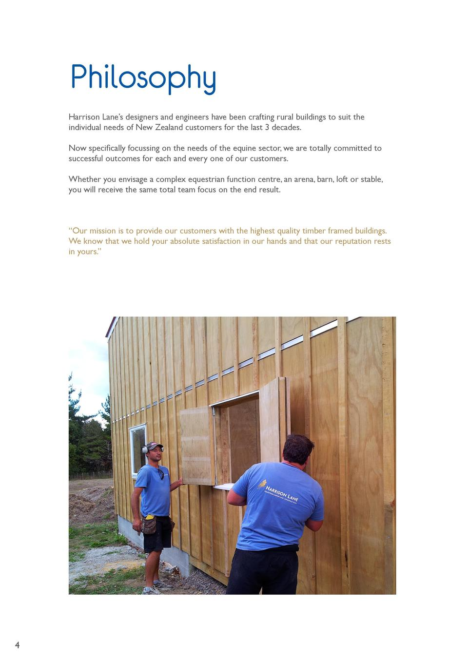 Philosophy Harrison Lane   s designers and engineers have been crafting rural buildings to suit the individual needs of Ne...