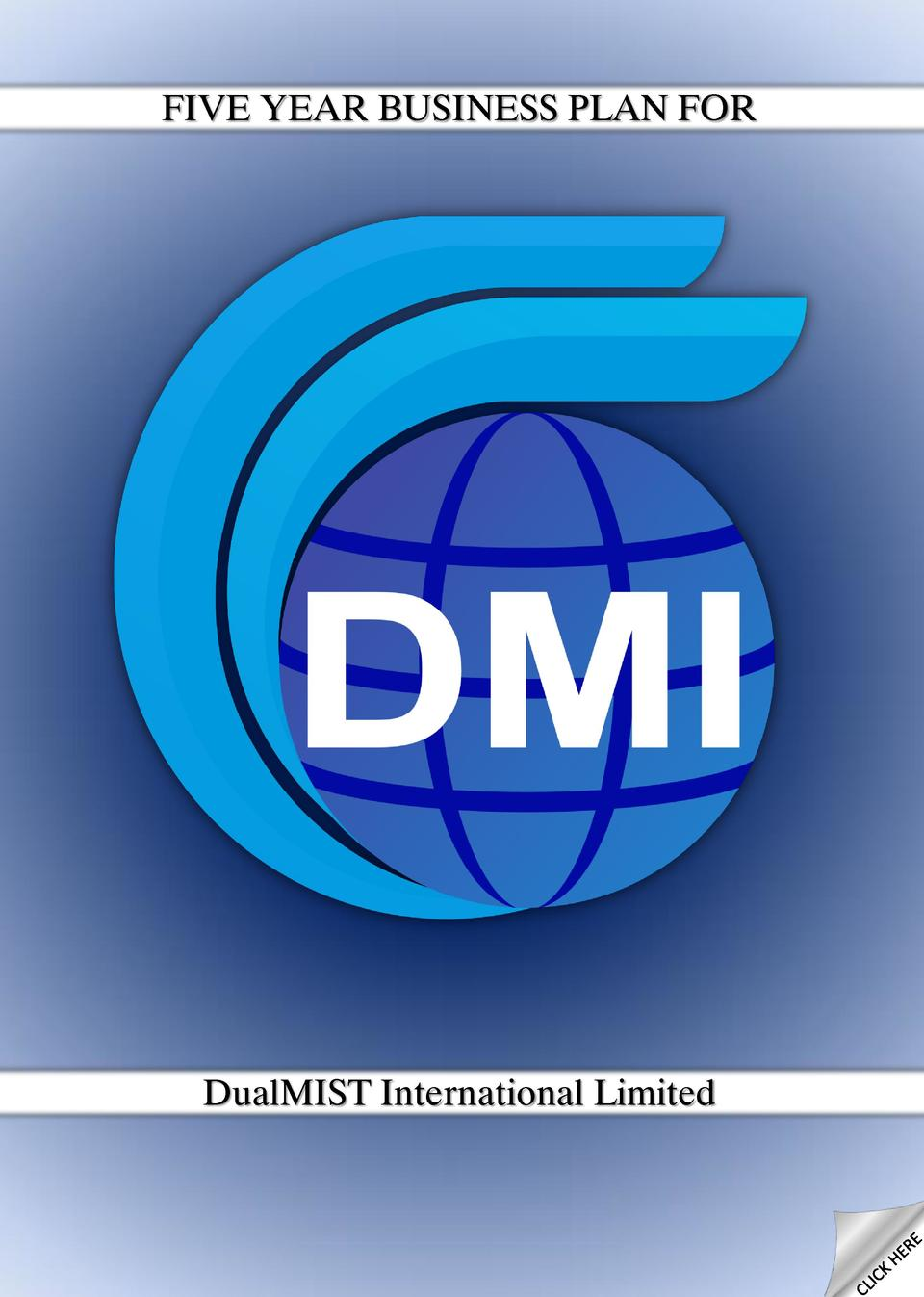 FIVE YEAR BUSINESS PLAN FOR  DualMIST International Limited