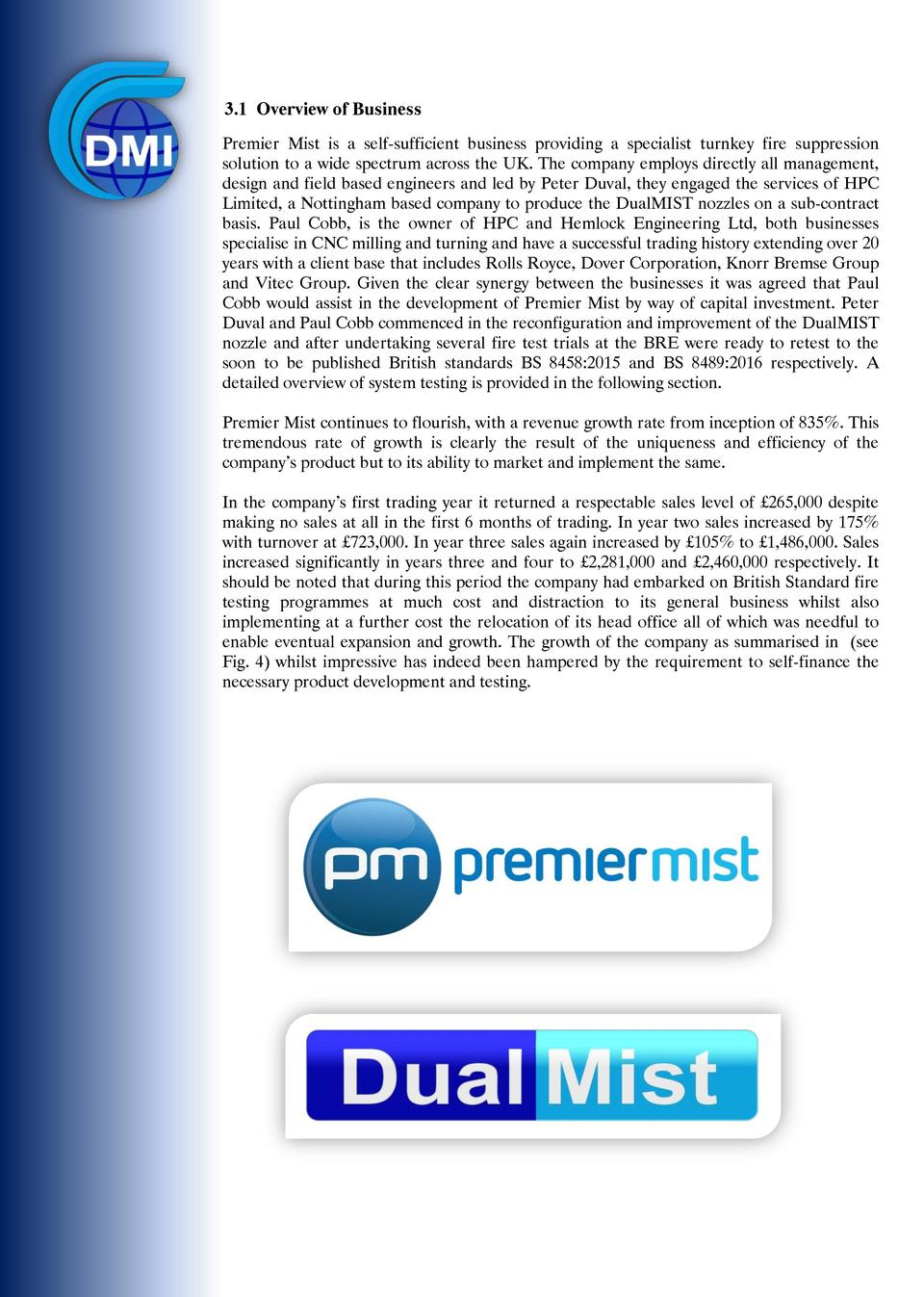 3.1 Overview of Business Premier Mist is a self-sufficient business providing a specialist turnkey fire suppression soluti...
