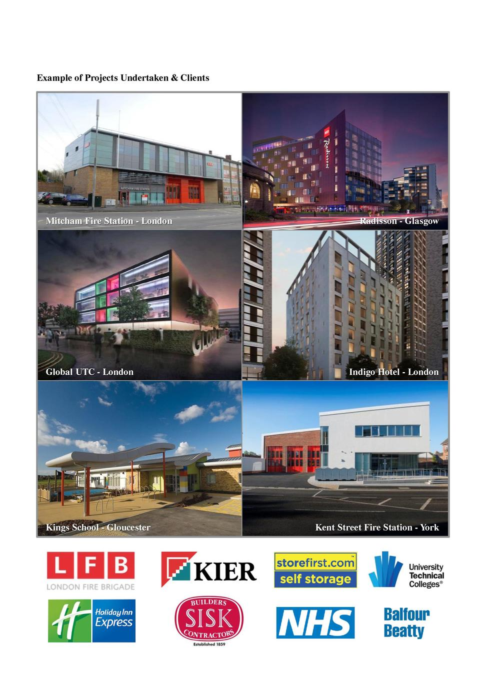 Example of Projects Undertaken   Clients  Mitcham Fire Station - London  Global UTC - London  Kings School - Gloucester  R...