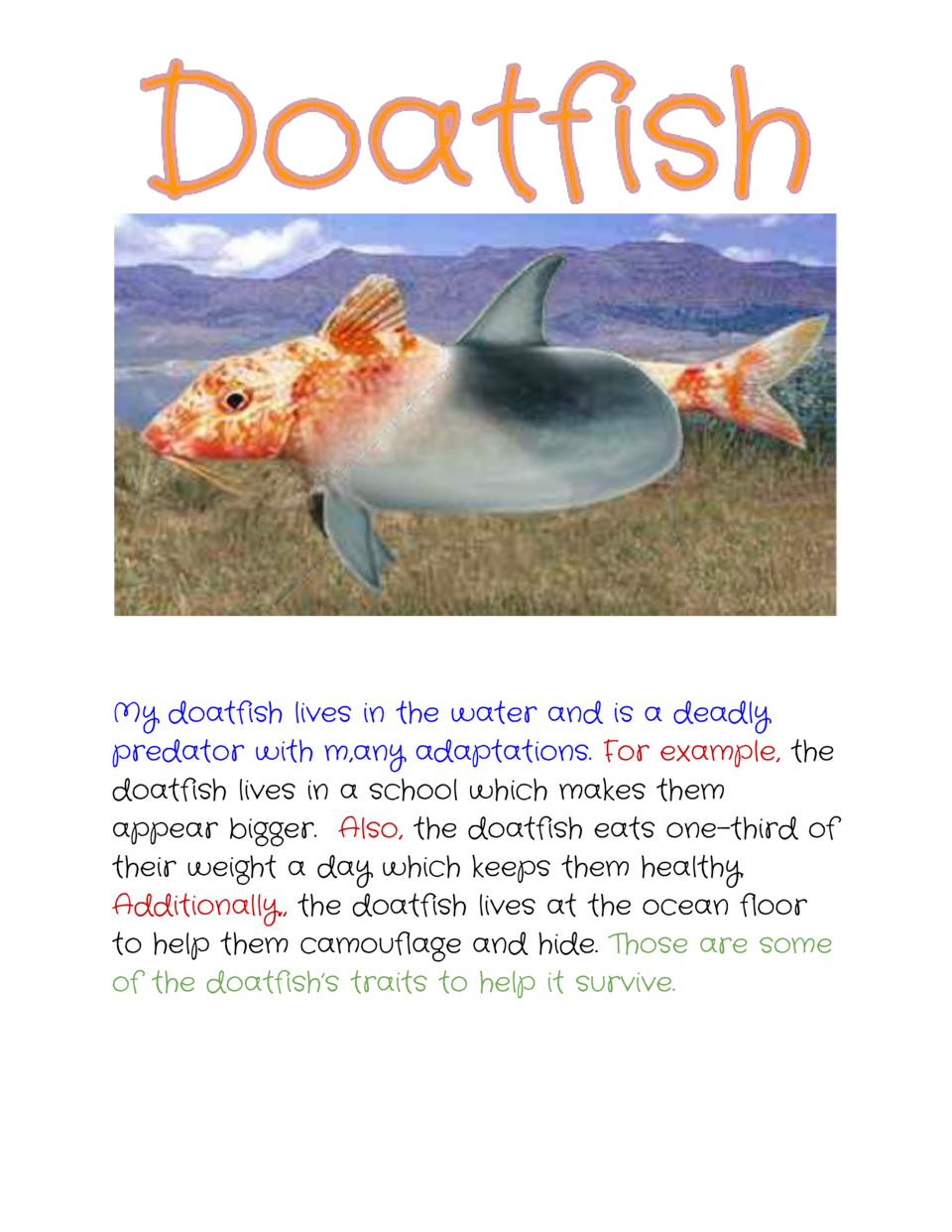 My doatfish lives in the water and is a deadly predator    ith m,any    daptations.   or example,     w  ...