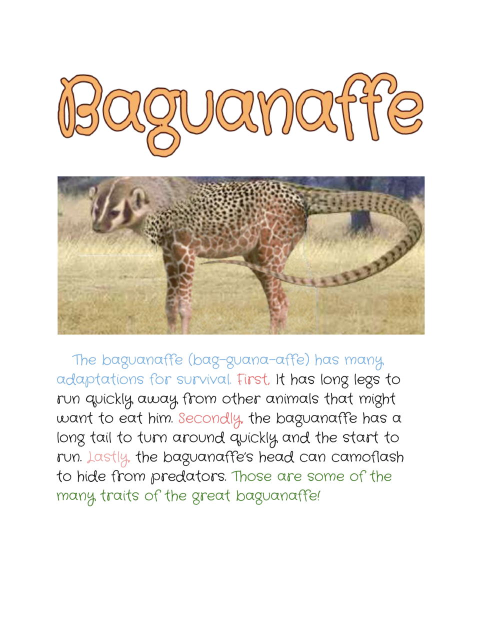 The baguanaffe  bag-guana-affe  has many adaptations for survival.     First,     has long legs to It...