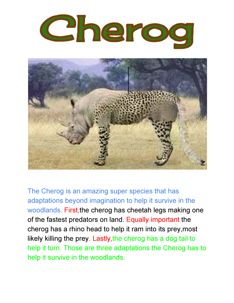The  Cherog  is  an  amazing  super  species  that  has   adaptations  beyond  imagination  to  help  it  su...