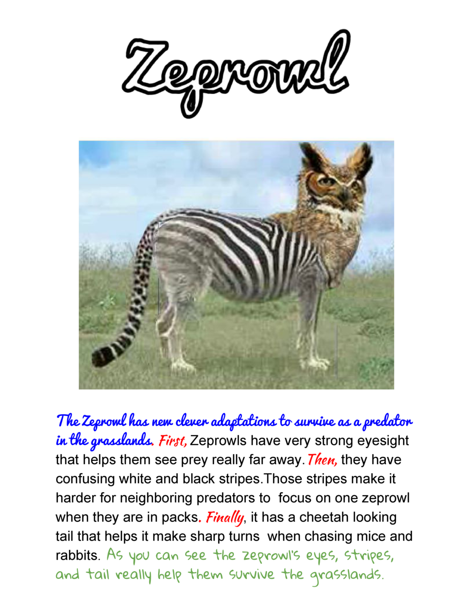 The  Zeprowl  has  new  clever  adaptations  to  survive  as  a  predator   in  the  grasslands    . First,    ...