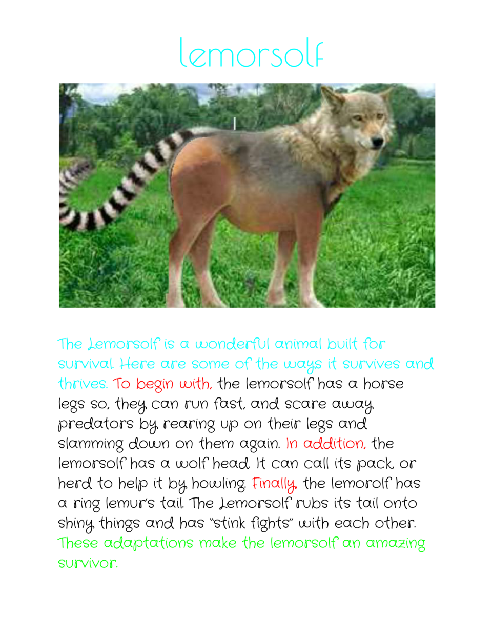lemorsolf      The Lemorsolf is a wonderful animal built for survival. Here are some of the ways it survives and thrives. ...