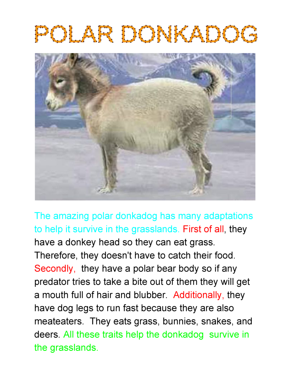The  amazing  polar  donkadog  has  many  adaptations   to  help  it  survive  in  the  grasslands.   ...