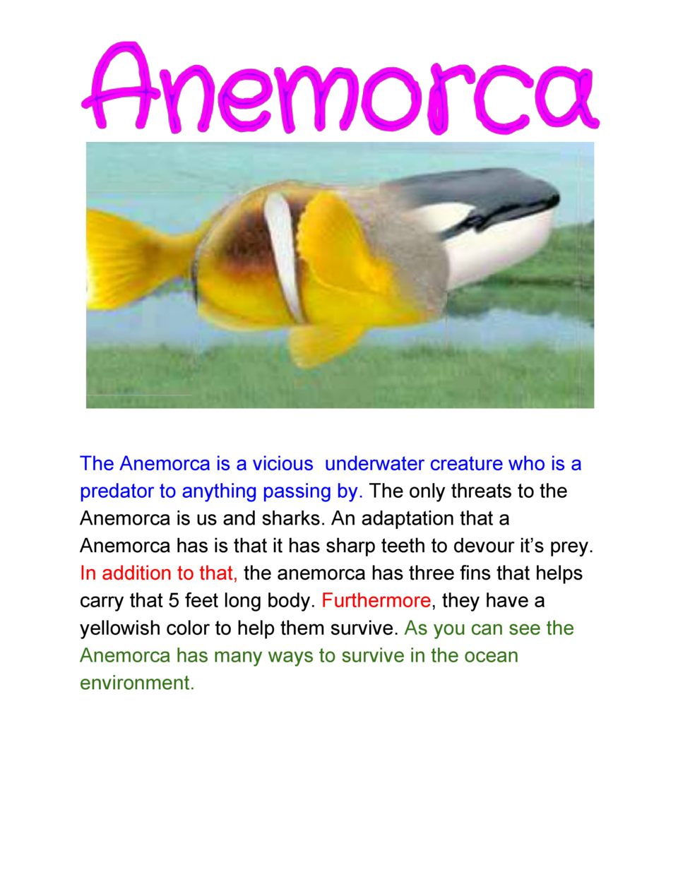 The  Anemorca  is  a  vicious    underwater  creature  who  is  a   predator  to  anything  passing  by.     ...