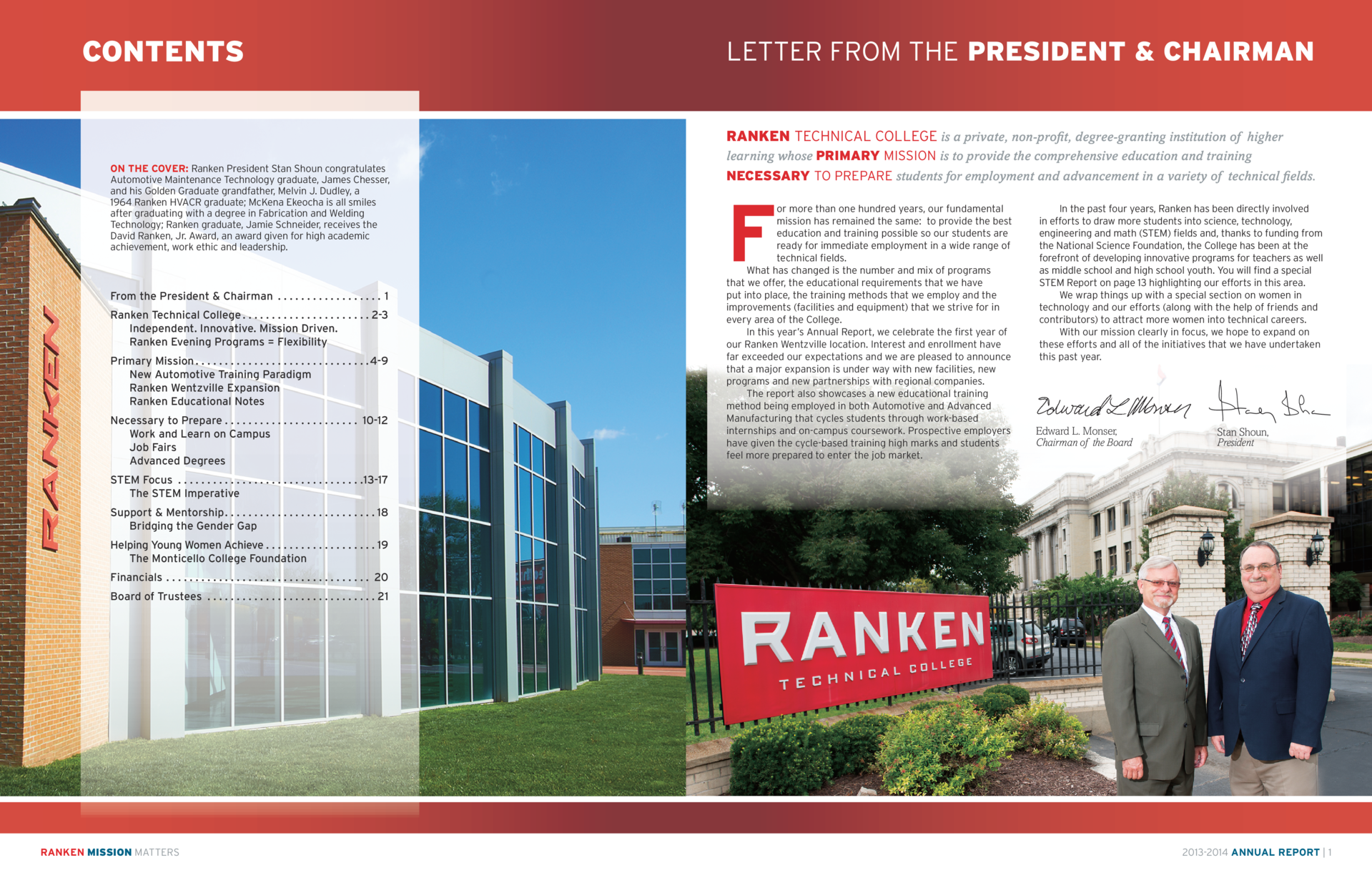 CONTENTS  LETTER FROM THE PRESIDENT   CHAIRMAN RANKEN TECHNICAL COLLEGE is a private, non-profit, degree-granting institut...