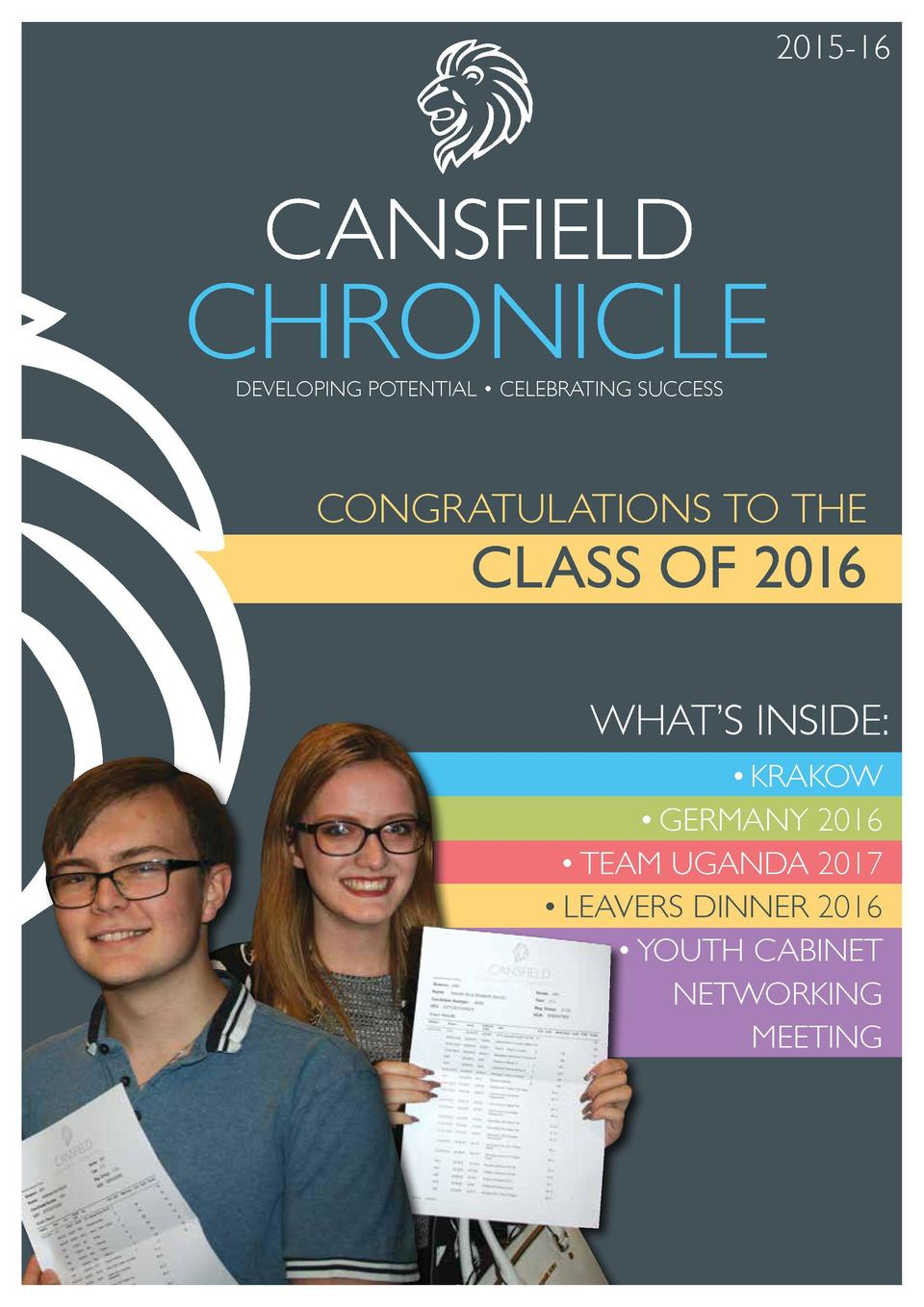2015-16  CHRONICLE DEVELOPING POTENTIAL     CELEBRATING SUCCESS  CONGRATULATIONS TO THE  CLASS OF 2016 WHAT   S INSIDE   D...