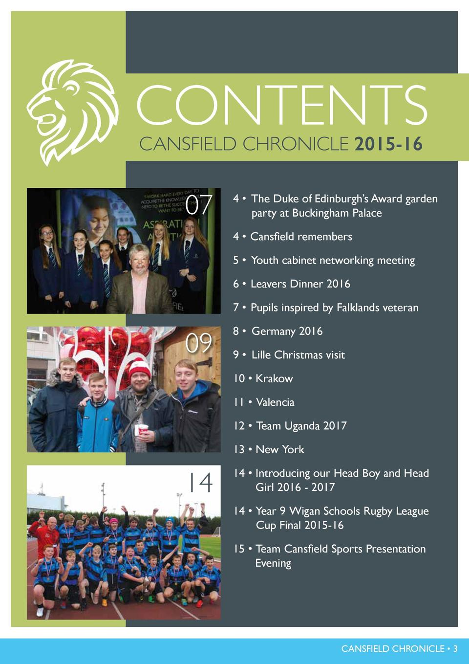 WELCOME TO THE FIRST EDITION OF THE  CHRONICLE  CONTENTS CANSFIELD CHRONICLE 2015-16  DEVELOPING POTENTIAL     CELEBRATING...