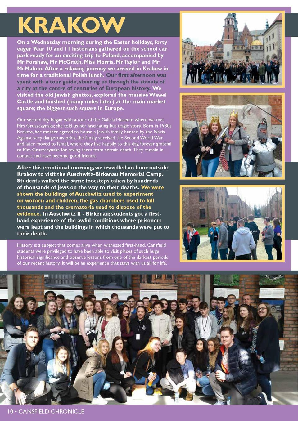 KRAKOW  On a Wednesday morning during the Easter holidays, forty eager Year 10 and 11 historians gathered on the school ca...