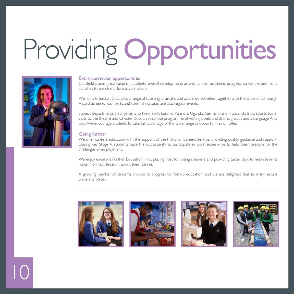 Providing Opportunities Extra-curricular opportunities  Cansfield places great value on students    overall development, a...