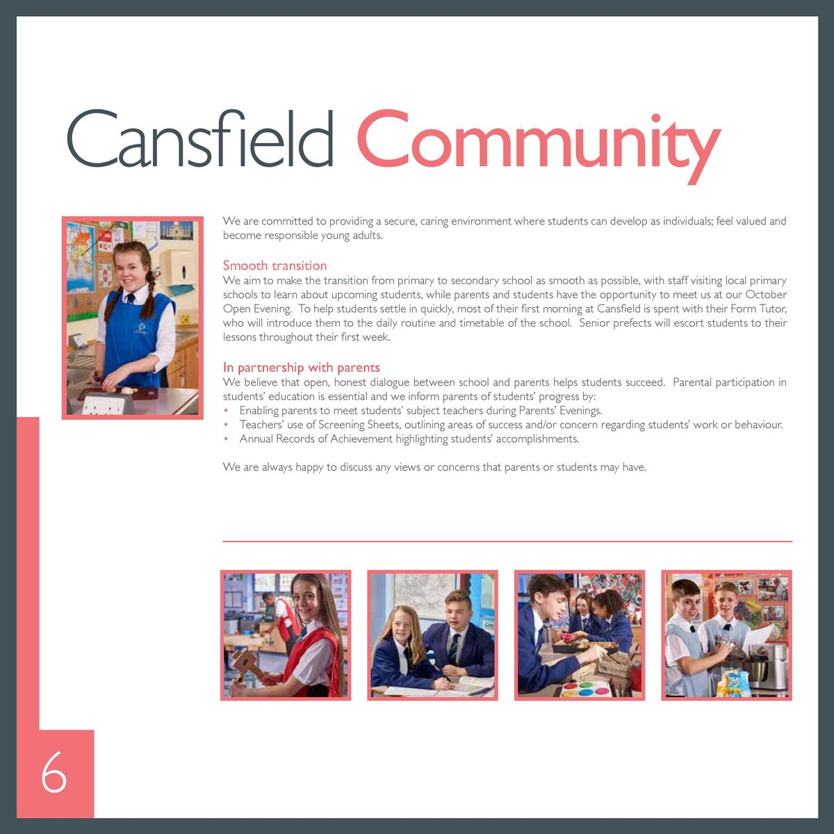 A sense of responsibility  Cansfield Community  We expect student behaviour to be a credit to themselves, their parents an...