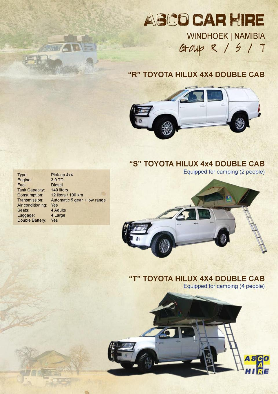 Asco Car Hire WINDHOEK   NAMIBIA  Group R   S   T     R    Toyota Hilux 4x4 DOUBLE Cab     S    TOYOTA HILUX 4x4 DOUBLE CA...
