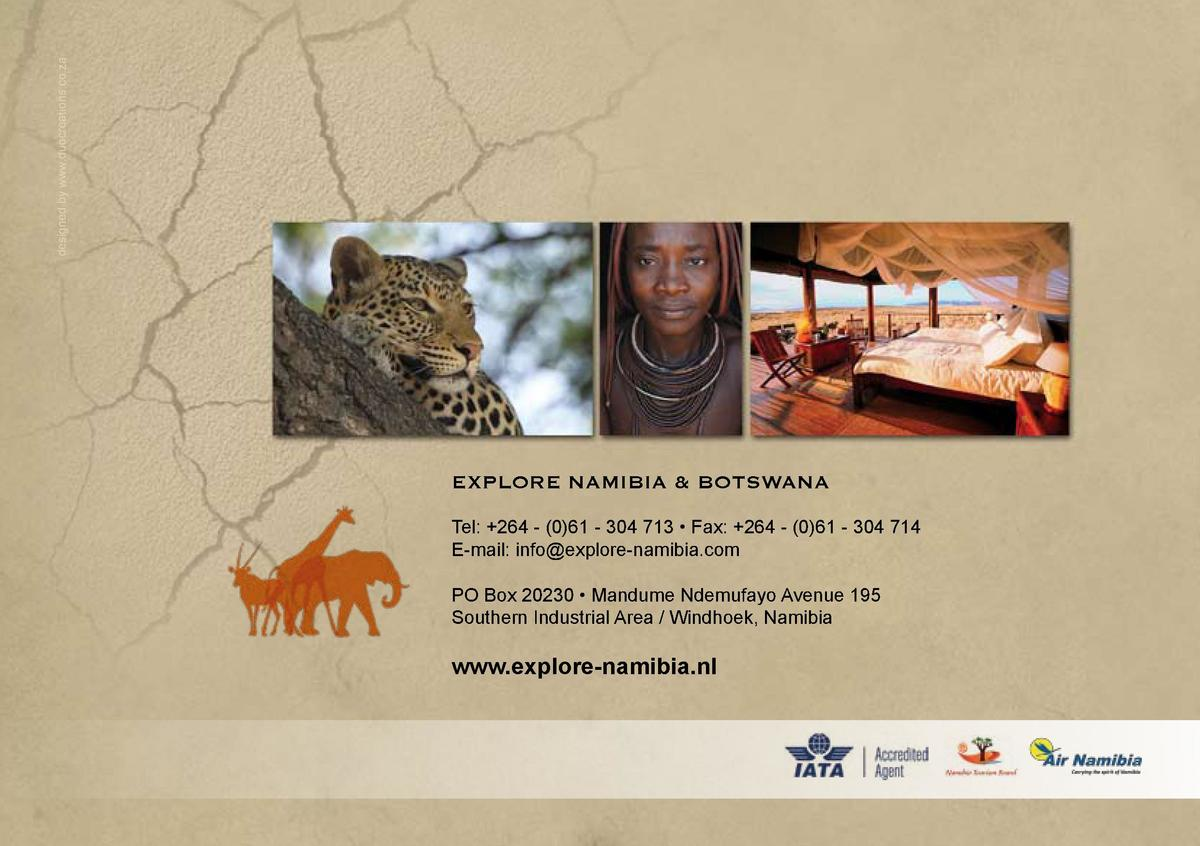 designed by www.duocreations.co.za  EXPLORE NAMIBIA   BOTSWANA Tel   264 -  0 61 - 304 713     Fax   264 -  0 61 - 304 714...