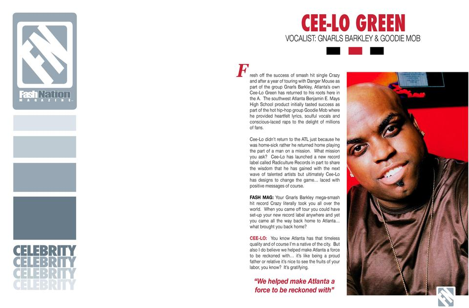 CEE-LO GREEN  FN  VOCALIST  GNARLS BARKLEY   GOODIE MOB  FashNation M  A  G  A  Z  I  N  E     F  resh off the success of ...