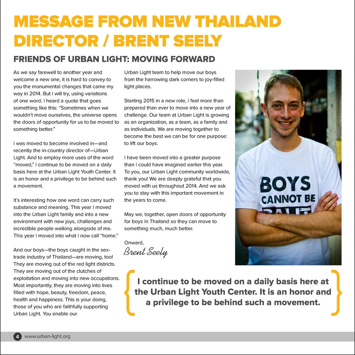 MESSAGE FROM NEW THAILAND DIRECTOR   BRENT SEELY FRIENDS OF URBAN LIGHT  MOVING FORWARD As we say farewell to another year...