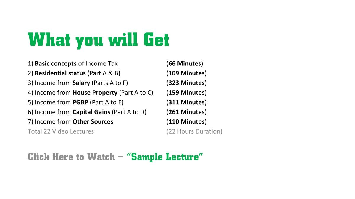 What you will Get 1  Basic concepts of Income Tax 2  Residential status  Part A   B  3  Income from Salary  Parts A to F  ...