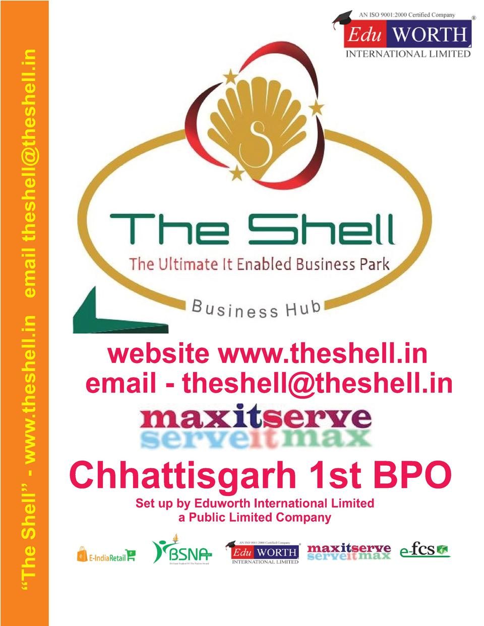The Shell    - www.theshell.in email theshell theshell.in  website www.theshell.in email - theshell theshell.in  Chhatt...
