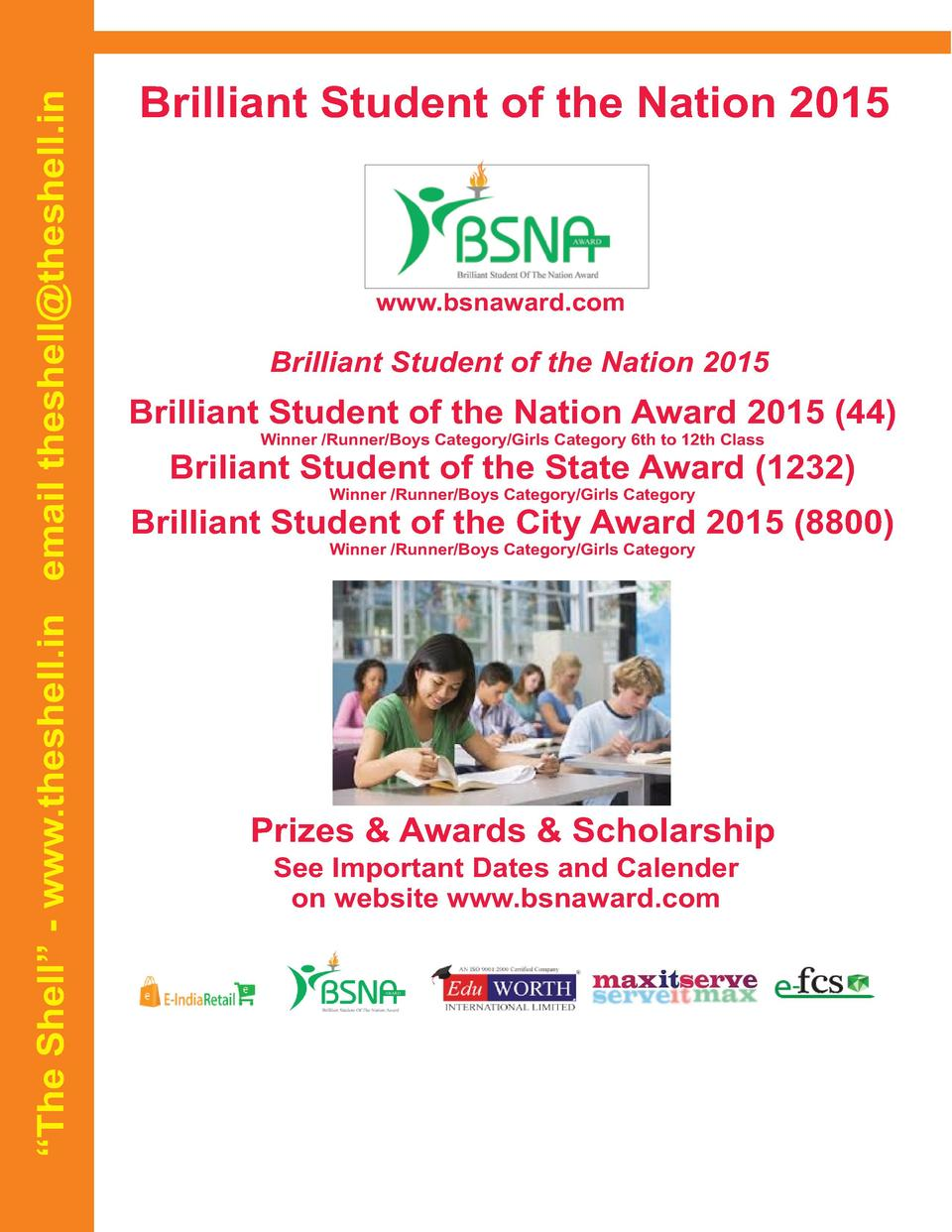 The Shell    - www.theshell.in email theshell theshell.in  Brilliant Student of the Nation 2015  www.bsnaward.com  Bril...