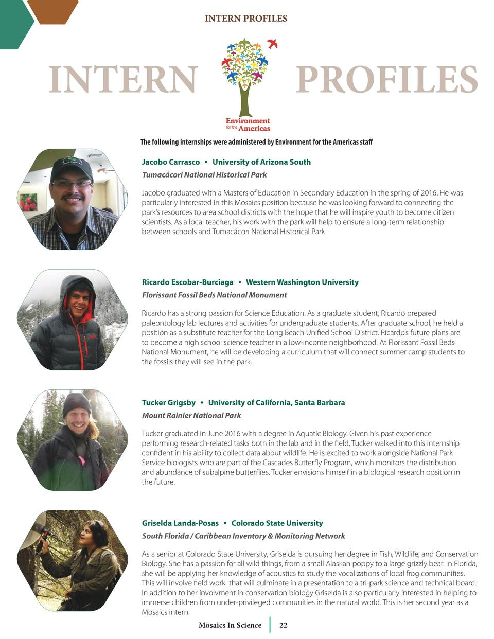 INTERN PROFILES  INTERN  PROFILES  The following internships were administered by Environment for the Americas staff Jacob...
