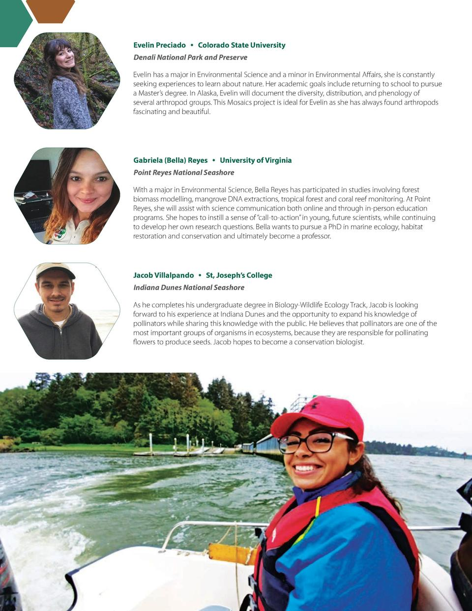 Evelin Preciado     Colorado State University Denali National Park and Preserve Evelin has a major in Environmental Scienc...