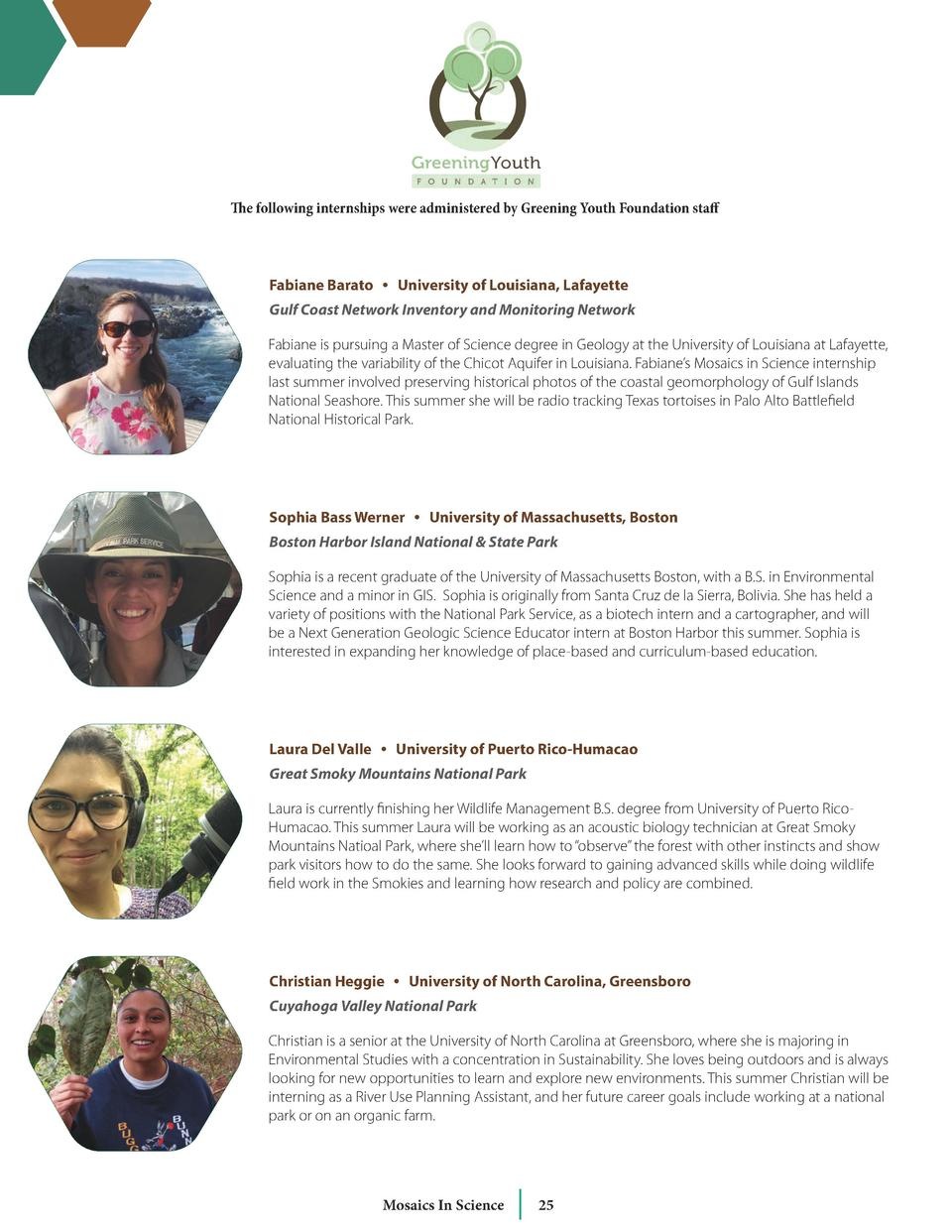 The following internships were administered by Greening Youth Foundation staff  Fabiane Barato     University of Louisiana...
