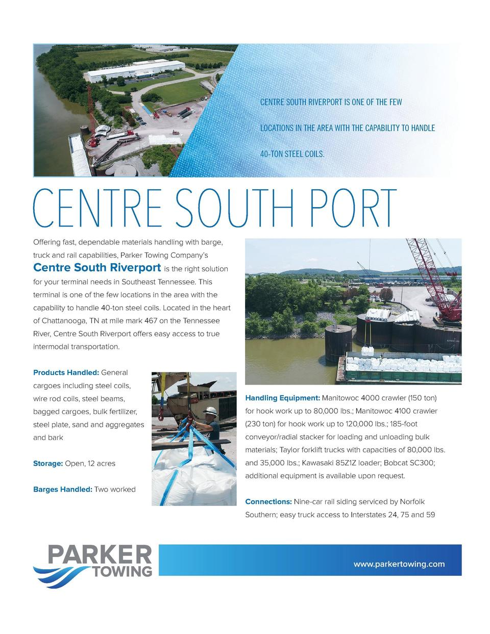 NORTHPORT STATE DOCKS     THE RIGHT SOLUTION  CENTRE SOUTH RIVERPORT IS ONE OF THE FEW  FOR COMPANIES NEEDING FAST, DEPEND...
