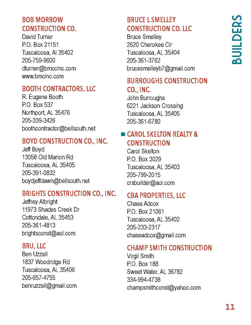 BRUCE L SMELLEY CONSTRUCTION CO. LLC  BOOTH CONTRACTORS, LLC  Builders  BOB MORROW CONSTRUCTION CO.  BURROUGHS CONSTRUCTIO...